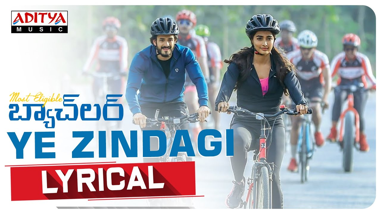 #YeZindagi​​ Lyrical | Most Eligible Bachelor