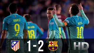 Atletico Madrid vs FC Barcelona 1-2 - All Goals And Highlights (Copa Del Rey) 01.02.2017 HD
