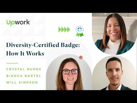 Diversity-Certified Badge: How It Works   Upwork - YouTube