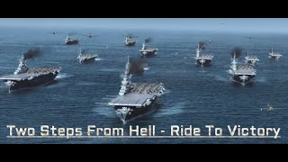 Two Steps From Hell - Ride To Victory (Extended) - World of Warships