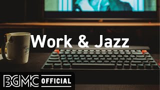 Work & Jazz: Smooth Jazz Coffee - Hotel Jazz Music for Exquisite Mood