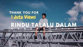 Lagu TikTok: Rindu Ini Talalu dalam Sayang Ale Su Jauh, Lirik Lagu Rindu Talalu Dalam - R Angkotasan