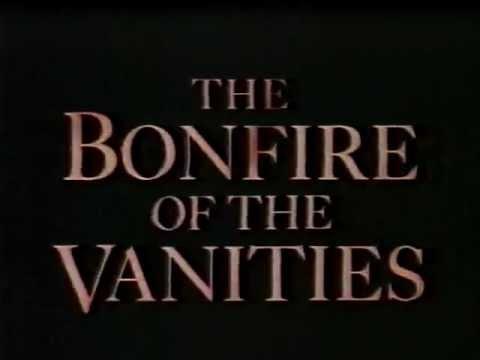 The Bonfire of the Vanities ( Şenlik Ateşi )