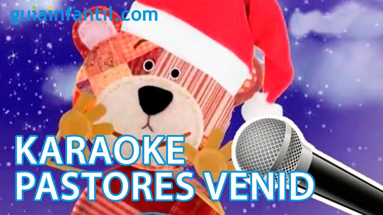 Pastores venid. Karaoke de Navidad