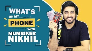 What's On My Phone With Mumbiker Nikhil   Phone Secrets Revealed