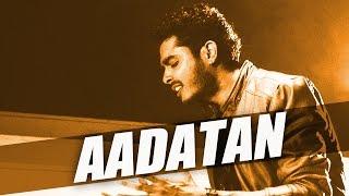 Aadatan ft Dj G k Sahil  Gurnazar