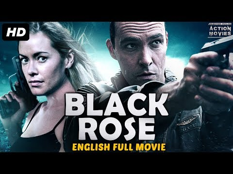 BLACK ROSE - English Movies 2018 Full Movie | New Action Movies 2018 | Hollywood Movies 2018