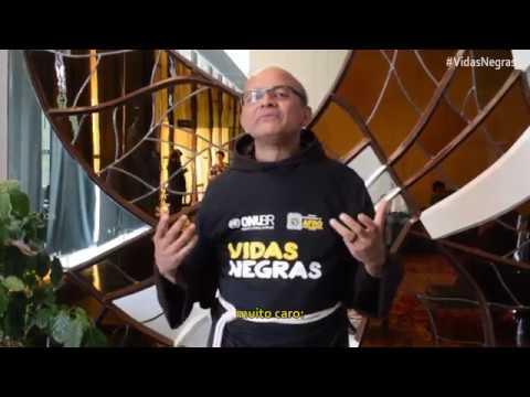 Frei David está com a campanha Vidas Negras!