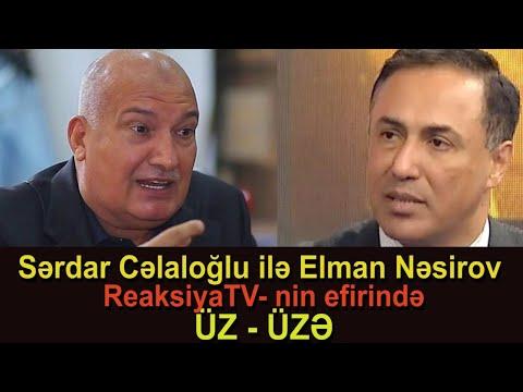 GƏRGİN DEBAT - Sərdar Cəlaloğlu ilə Elman Nəsirov üz-üzə -  Siyasi reaksiya