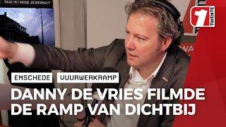 Vuurwerkramp: De beelden van journalist Danny de Vries gingen de hele wereld over