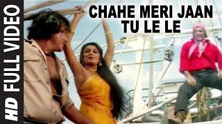 Chahe Meri Jaan Tu Le Le Full HD Song | Dayavan | Vinod