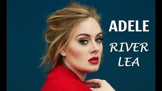 River Lea - ADELE (LYRICS)