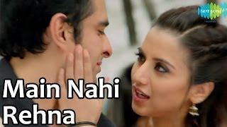 Main Nahi Rehna Tere Naal Soniye - Song - Lucky Kabootar