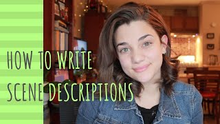 How to Write Good Scene Description   6 Tips + Examples