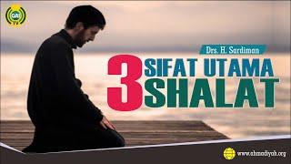 3 Sifat Shalat Yang Dapat Membentuk Karakter