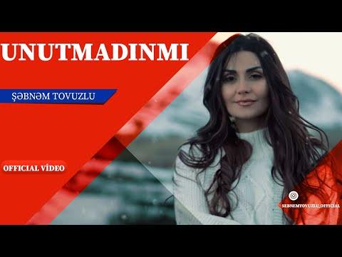 Sebnem Tovuzlu Unutmadinmi Yeni Klip 2019