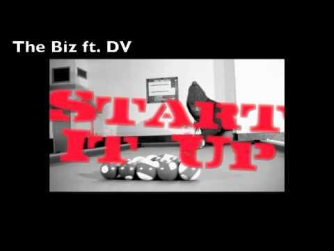 Start it Up - The Biz ft. DV