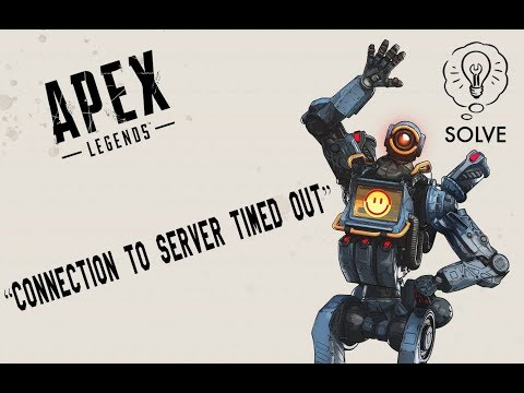 "How To Fix Apex Legends ""Connection To Server Timed Out""  Unable To Connect To EA Servers Solved"