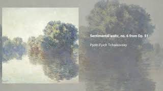Sentimental waltz, no. 6 from Op. 51 (piano and violin arr.)