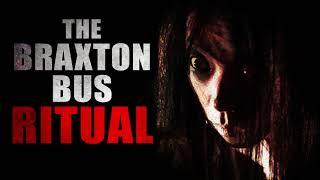 """The Braxton Bus Ritual"" | Creepypasta Storytime"