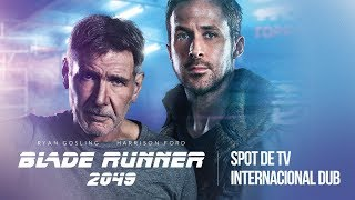 Blade Runner 2049 - Spot De TV Internacional
