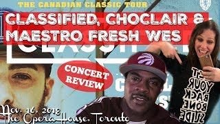 CONCERT REVIEW: Classified, Choclair & Maestro Fresh Wes Canadian Classic Tour - Nov. 16, 2018