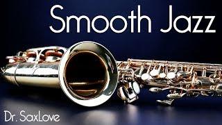 Smooth Jazz •  Straight Up Smooth Jazz Saxophone Instrumental Music