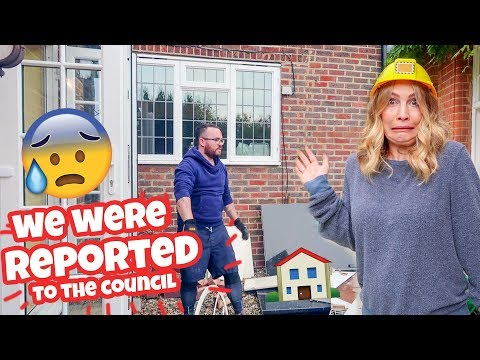 WE WERE REPORTED TO THE COUNCIL!! (Home Renovation)