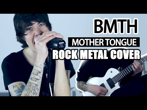 Bring Me The Horizon - Mother Tongue - (Rock/Metal Full Cover) By. Romi