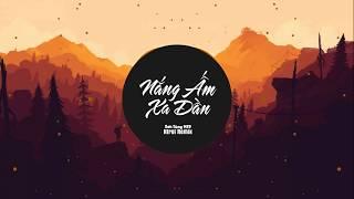Nắng Ấm Xa Dần - Sơn Tùng MTP (Htrol Remix)