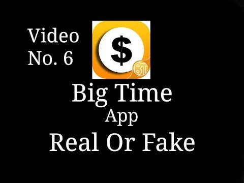 || Big Time || app review real or fake