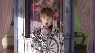 Jungkook || FETISH (expanded version)
