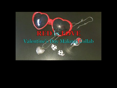 RED is LOVE Valentine Makeup Collab