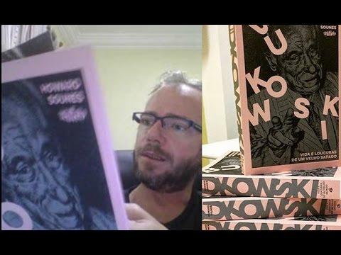 Bukowski -  Vida e loucuras de um velho safado