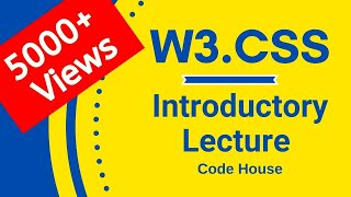 W3.css Tutorial for Beginner | Code House | Mayank Gupta