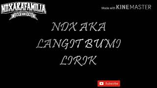 Gambar cover LANGIT BUMI - NDX A.K.A TERBARU Cover ( LIRIK)