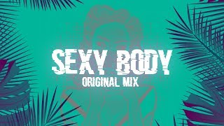 SndR   Sexy Body (Original Mix)