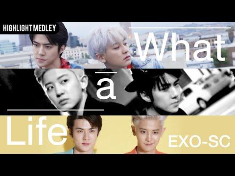 "EXO-SC 세훈&찬열 The 1st Mini Album ""What a life"" Highlight Medley"