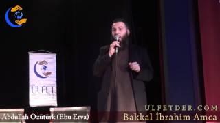 Abdullah Özütürk (Ebu Erva) - Bakkal İbrahim Amca