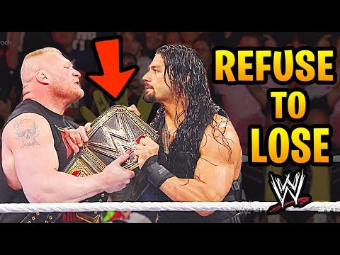 10 Matches WWE Superstars REFUSED To Lose! (Brock Lesnar, Roman Reigns & more)