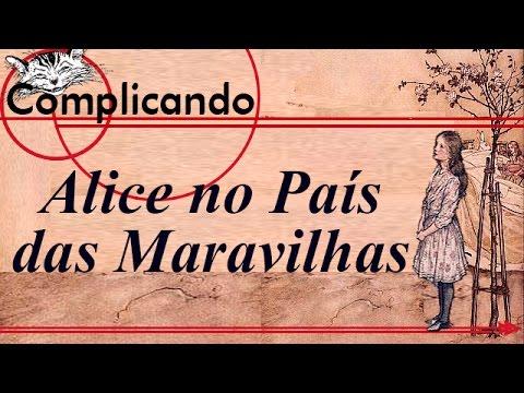 Complicando: Alice no País das Maravilhas