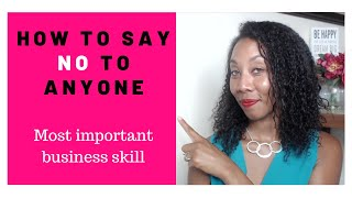 Learn To Say No Without Being Rude | Communication Skills