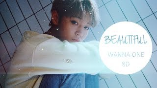 Wanna One (워너원) - Beautiful (뷰티풀) [8D USE HEADPHONE] 🎧