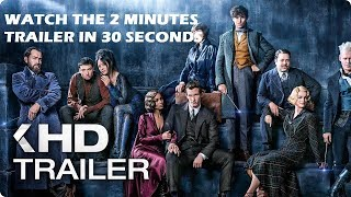 Fantastic Beasts The Crimes of Grindelwald Trailer 1 (watch 2 minutes trailer in 30 seconds)