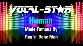 Rag'n'Bone Man   Human (Karaoke Version) With Lyrics HD Vocal Star Karaoke