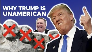 Unamerican: Why Trump and Pompeo are Anti U.S. Founding Values