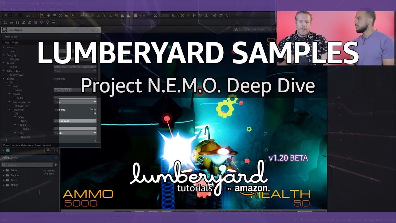 Lumberyard Sample N.E.M.O. Deep Dive | Lumberyard Tutorial 2019.18