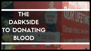 The Darkside To Donating Blood