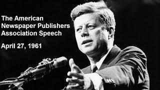JFK Addressing The American Newspaper Publishers Association - April 27, 1961