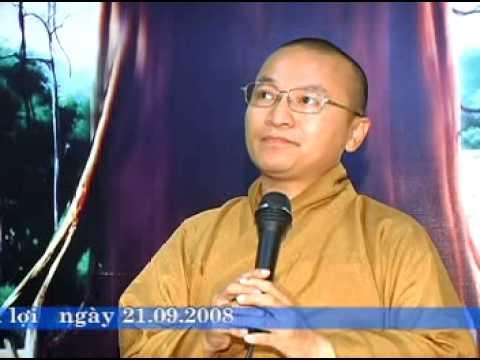 Kinh Trung Bộ 109 (Đại Kinh Mãn Nguyệt) - Buông bỏ chấp ngã (21/09/2008)